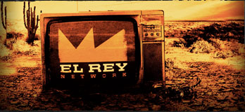 Watch El Rey!